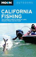 CALIFORNIA FISHING: THE COMPLETE GUIDE TO LAKES, STREAMS, RIVERS, & COASTS, 9TH EDITION