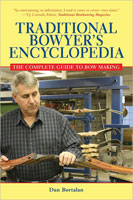 THE TRADITIONAL BOWYERS ENCYCLOPEDIA - 2ND ED
