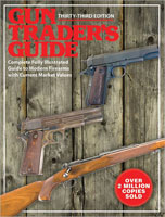 GUN TRADER'S GUIDE: 33RD EDITION
