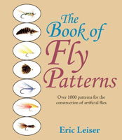 BOOK OF FLY PATTERNS: OVER 1000 PATTERNS FOR THE CONSTRUCTION OF ARTIFICIAL FLIES