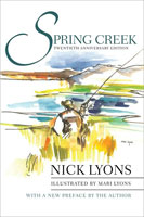 SPRING CREEK: 20TH ANNIVERSARY EDITION