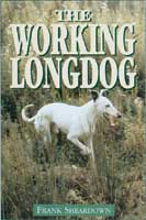 THE WORKING LONG DOG