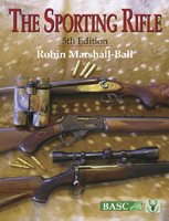 THE SPORTING RIFLE: 5TH EDITION