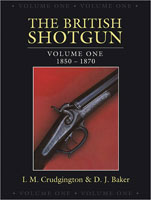 BRITISH SHOTGUN: VOLUME ONE, 1850-1870