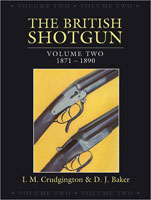 BRITISH SHOTGUN: VOLUME TWO, 1871-1890