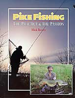 PIKE FISHING: THE PRACTICE & THE PASSION