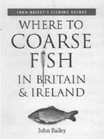 WHERE TO COARSE FISH IN BRITAIN & IRELAND