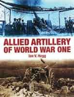 ALLIED ARTILLERY OF WORLD WAR ONE