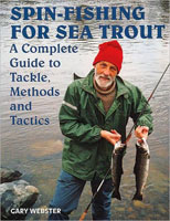 SPIN-FISHING FOR SEA TROUT: A COMPLETE GUIDE TO TACKLE, METHODS AND TACTICS
