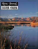 RIVER JOURNAL: SILVER CREEK