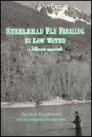 STEELHEAD FLY FISHING IN LOW WATER
