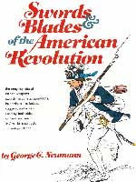 SWORDS & BLADES OF THE AMERICAN REVOLUTION