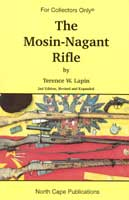 THE MOSIN-NAGANT RIFLE REVISED & EXPANDED 5TH EDITION