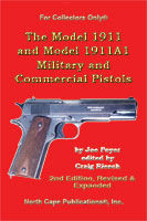 THE MODEL 1911 & MODEL 1911A1 MILITARY & COMMERCIAL PISTOLS 2ND