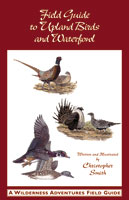 A FIELD GUIDE TO UPLAND BIRDS AND WATERFOWL