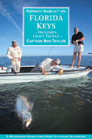 FLY FISHER'S GUIDE TO FLORIDA KEYS & EVERGLADES