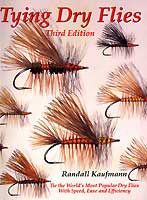 TYING DRY FLIES: THIRD EDITION