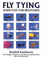 FLY TYING MADE EASY FOR BEGINNERS