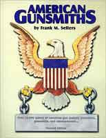 AMERICAN GUNSMITHS: 2ND ED.