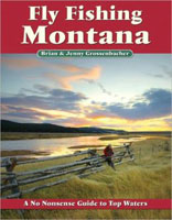 NO NONSENSE GUIDE TO FLY FISHING MONTANA