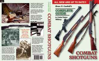 COMPLETE GUIDE TO UNITED STATES MILITARY COMBAT SHOTGUNS