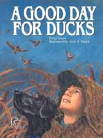 A GOOD DAY FOR DUCKS: BOOK & DUCK CALL