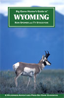 BIG GAME HUNTER'S GUIDE TO WYOMING