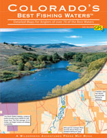 BEST FISHING WATERS: COLORADO NEW EDITION