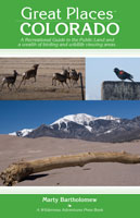 GREAT PLACES COLORADO: A RECREATIONAL GUIDE TO THE PUBLIC LAND