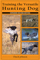 TRAINING THE VERSATILE HUNTING DOG 2ND EDITION