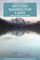 FLY FISHER'S GUIDE TO WASHINGTON'S LAKES
