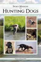 SPORTS MEDICINE FOR HUNTING DOGS: THE BREEDING, CARE, AND CONDITIONING OF HUNTING DOGS
