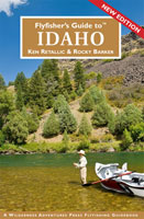 FLY FISHER'S GUIDE TO IDAHO 3RD