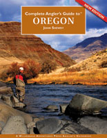 COMPLETE ANGLER'S GUIDE TO OREGON:NEW EDITION