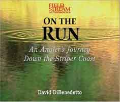 FIELD & STREAM AUDIOBOOKS: ON THE RUN - AN ANGLER'S JOURNEY DOWN THE STRIPER COAST