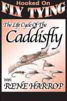 LIFE CYCLE OF THE CADDISFLY