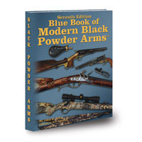 BLUE BOOK OF MODERN BLACK POWDER ARMS: 7TH ED
