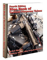 BLUE BOOK OF TACTICAL FIREARMS: 4TH ED.