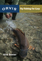 ORVIS GUIDE TO FLY FISHING FOR CARP: TIPS AND TRICKS FOR THE DETERMINED ANGLER