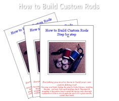 HOW TO BUILD CUSTOM RODS STEP-BY-STEP