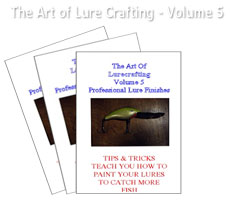 ART OF LURECRAFTING, VOLUME 5: PRO LURE FINISHES