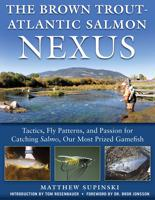 BROWN TROUT- ATLANTIC SALMON NEXUS
