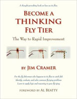 BECOME A THINKING FLY TIER: THE WAY TO RAPID IMPROVEMENT