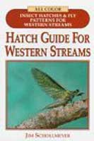 HATCH GUIDE TO WESTERN STREAMS