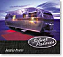 SILVER PALACES: AMERICA'S STREAMLINED TRAILERS